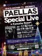 PAELLAS Special Live in Kanucha Resort